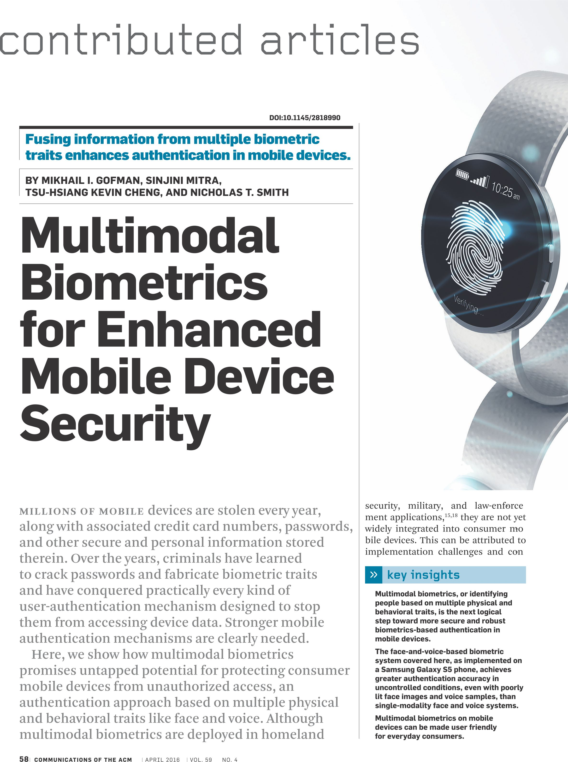 biometric security research paper - the world of biometric security biometrics is methods of recognizing a person based on a physiological or behavioral characteristic some of the features measured in biometrics identification that i will include in this paper are: fingerprints, retina, face, signature, and voice scans.