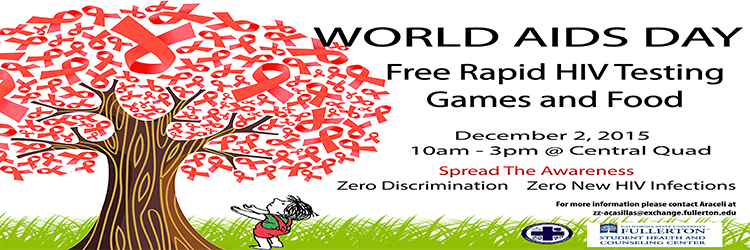 World AIDS Day. December 2, 2015. 10a-3p @ Central Quad.