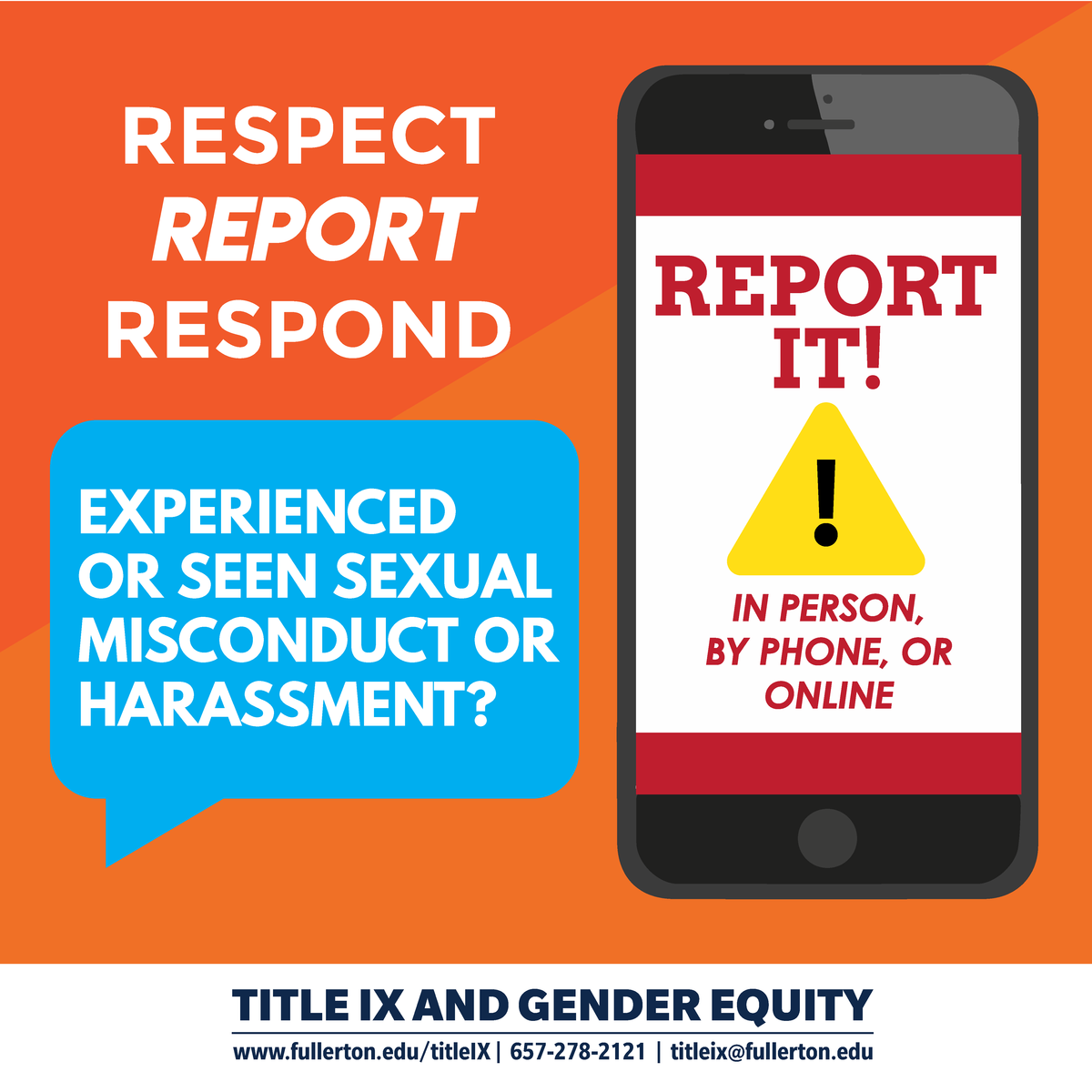 Experienced or seen sexual misconduct or harassment?  Report it by contacting Title IX and Gender Equity.