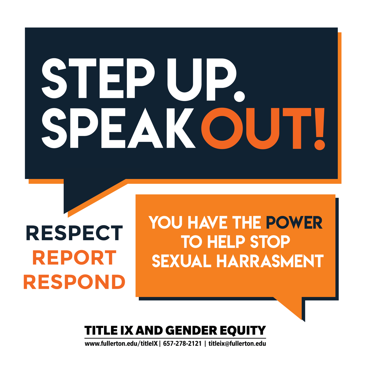 Step up, speak out!  You have the power to help stop sexual harassment.